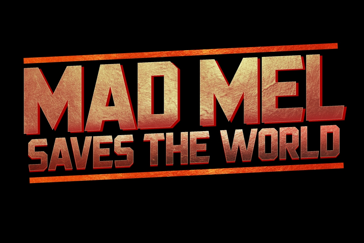 Mad Mel Saves the World Festival Logo