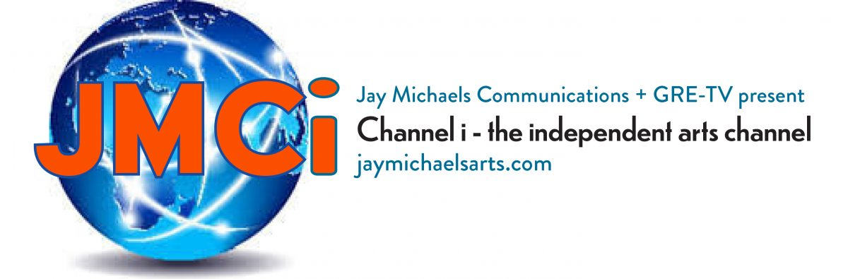 JMCHANNEL i (indie theatre, film, tv, literature, fine art, and beyond)